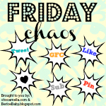 Friday Chaos Blog Hop!