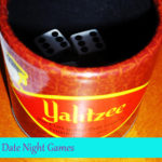 Date Night Games~Yahtzee