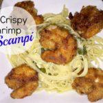Crispy Shrimp Scampi