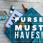 My Purse Must Haves! Your purse could be a life saver.