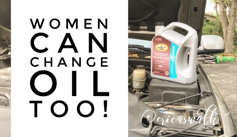 Women can change oil too!