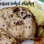 The perfect baked chicken