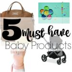 5 Must have products for new parents. Number 3 is my favorite…