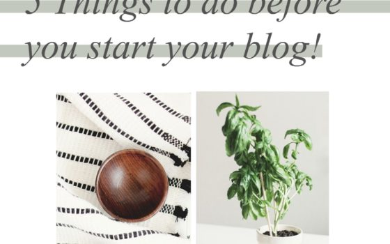 5 Things to do before you start your blog
