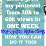 How I grew my pinterest​ from 20k to 60k in one week