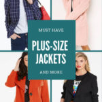 Must Have​ Plus-Size Jackets & More….