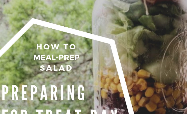 Meal-Prepping Salad for the week. | Southwest & Fruit | Meal Prep